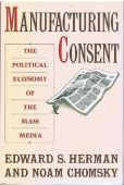 Manufacturing Consent: The Political Economy of t...
