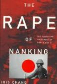 The Rape of Nanking: The Forgotten Holocaust of W...