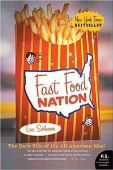 Fast Food Nation: The Dark Side of the All-Americ...