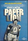 Paper Lion: Confessions of a Last-String Quarterb...