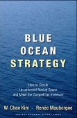 Blue Ocean Strategy: How to Create Uncontested Ma...