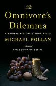 The Omnivore's Dilemma: A Natural History of Four...