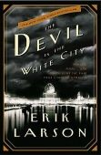 The Devil in the White City: Murder, Magic, and M...