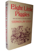 Eight Little Piggies: Reflections in Natural Hist...