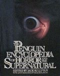 The Penguin Encyclopedia of Horror and the Supern...