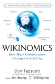 Wikinomics: How Mass Collaboration Changes Everyt...