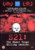 S-21: The Khmer Rouge Killing Machine
