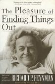 The Pleasure of Finding Things Out: The Best Shor...