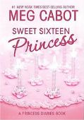 The Princess Diaries, Volume VII and 1/2: Sweet S...