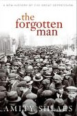 The Forgotten Man: A New History of the Great Dep...