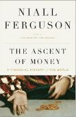 The Ascent of Money: A Financial History of the W...